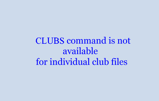 CLUBS command is not available for individual club files